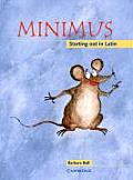 Minimus Pupils Book Starting Out in Latin