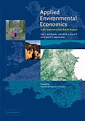 Applied Environmental Economics: A GIS Approach to Cost-Benefit Analysis