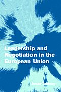 Leadership and Negotiation in the European Union
