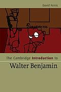 The Cambridge Introduction to Walter Benjamin