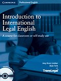 Introduction to International Legal English: A Course for Classroom or Self-Study Use [With 2 CDs]