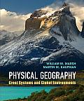 Physical Geography Great Systems & Global Environments William M Marsh Martin M Kaufman