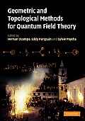 Geometric & Topological Methods for Quantum Field Theory