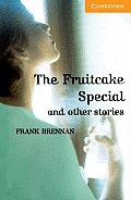 Fruitcake Special & Other Stories Level 4