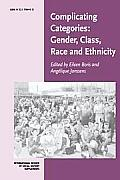 Complicating Categories: Gender, Class, Race, and Ethnicity