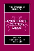 The Cambridge History of Seventeenth-Century Music