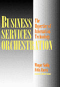 Business Services Orchestration The Hypertier of Information Technology