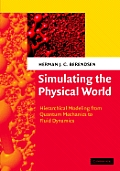 Simulating the Physical World: Hierarchical Modeling from Quantum Mechanics to Fluid Dynamics