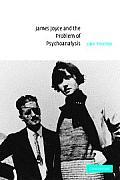 James Joyce and the Problem of Psychoanalysis