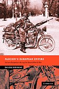 Fascism's European Empire: Italian Occupation During the Second World War