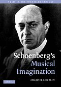 Schoenberg's Musical Imagination
