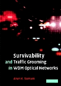 Survivability & Traffic Grooming in WDM Optical Networks
