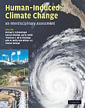 Human Induced Climate Change An Interdisciplinary Assessment