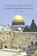 Protecting Jerusalem's Holy Sites