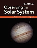 Observing the Solar System The Modern Astronomers Guide