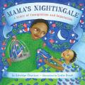 Mamas Nightingale: A Story of Immigration and Separation