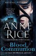 Blood Communion A Tale of Prince Lestat