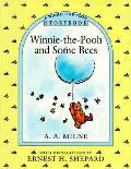 Winnie The Pooh & Some Bees A Winnie