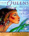 Ten Queens Portraits Of Women Of Power