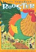 Impudent Rooster A Romanian Folktale