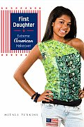 First Daughter My Extreme American Makeo