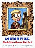 Lester Fizz Bubble Gum Artist