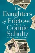 Daughters of Erietown A Novel