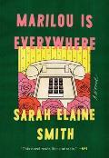 Marilou Is Everywhere A Novel