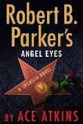 Robert B Parkers Angel Eyes