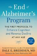 End of Alzheimers Program The First Protocol to Enhance Cognition & Reverse Decline at Any Age