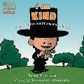 I Am Kind A Little Book About Abraham Lincoln