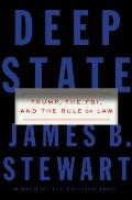 Deep State Trump the FBI & the Rule of Law