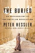 Buried An Archaeology of the Egyptian Revolution