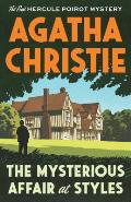 The Mysterious Affair at Styles: Hercule Poirot 1
