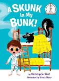 Skunk in My Bunk
