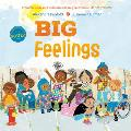 Big Feelings: From the New York Times Bestselling Creators of All Are Welcome
