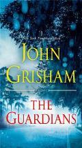 Guardians A Novel