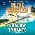 Shadow Tyrants Clive Cussler