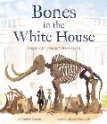 Bones in the White House: Thomas Jefferson's Mammoth