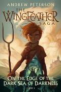 Wingfeather Saga 01 On the Edge of the Dark Sea of Darkness