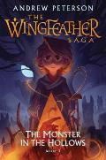 Wingfeather Saga 03 The Monster in the Hollows
