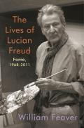 Lives of Lucian Freud Fame 1968 2011
