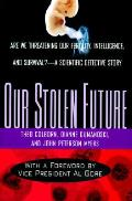 Our Stolen Future Are We Threatening Our