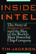 Inside Intel Andy Grove & The Rise Of Th