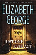 Just One Evil Act An Inspector Lynley Novel