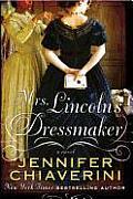 Mrs Lincolns Dressmaker