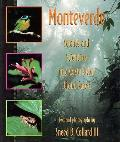 Monteverde Science & Scientists in a Costa Rican Cloud Forest