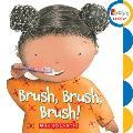 Brush Brush Brush
