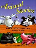 Animal Stories Eight Stories about Babe & other Animals