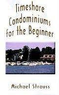 Timeshare Condominiums For The Beginner